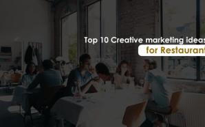 Top 10 Creative marketing ideas for Restaurant