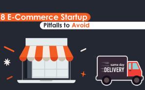 18 E-Commerce Startup Pitfalls to Avoid