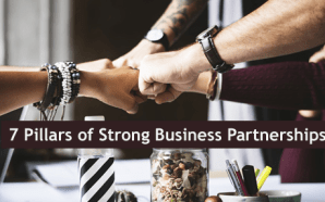 7 Pillars of Strong Business Partnerships