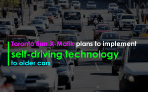Toronto firm X-Matik plans to implement self-driving technology to older cars