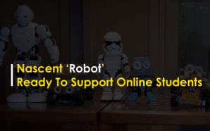 Nascent Robot ready to support online students