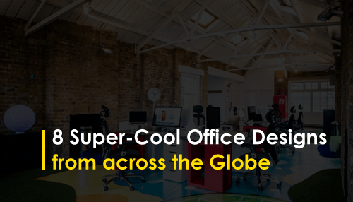 8 Super-Cool Office Designs from across the Globe