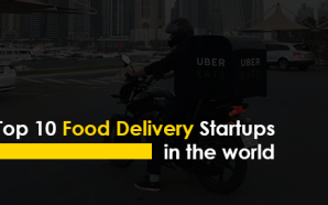 Top 10 Food Delivery Startups in the world