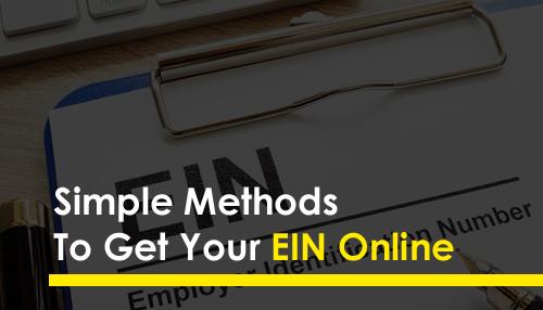 Simple Methods To Get Your EIN Online