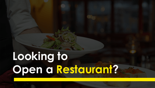 Looking to Open a Restaurant?