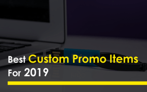 Best Custom Promo Items For 2019