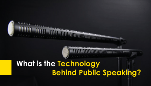 What is the Technology Behind Public Speaking?
