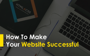 How To Make Your Website Successful