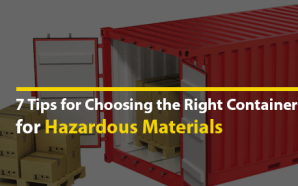 7 Tips for Choosing the Right Container for Hazardous Materials