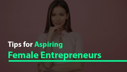 Aspiring Female Entrepreneurs