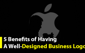 5 Benefits of Having a Well-Designed Business Logo