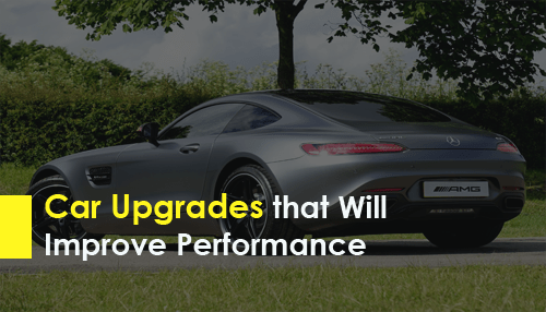 Car Upgrades that Will Improve Performance