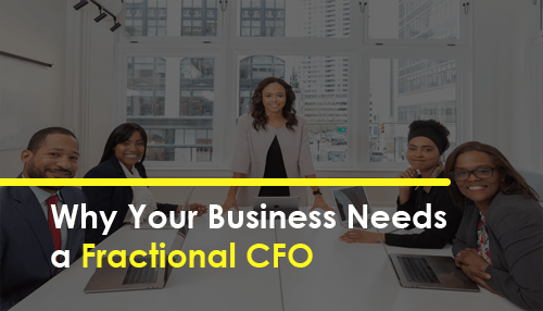 Why Your Business Needs a Fractional CFO