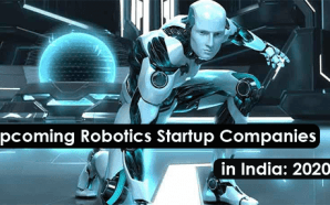 Upcoming Robotics Startup Companies in India: 2020