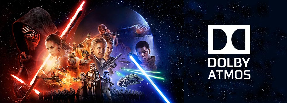 Dolby Atmos® Surround Sound. The Force Awakens