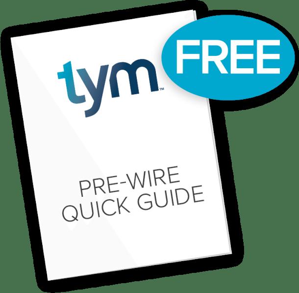 Pre-Wire Quick Guide