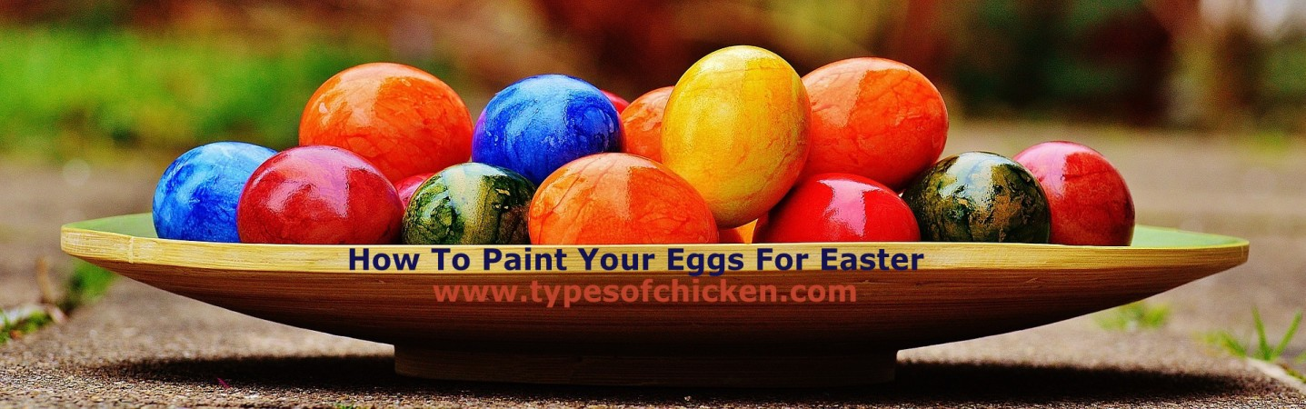 How To Paint Your Eggs For Easter