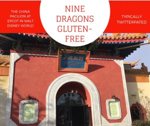 Gluten-Free Nine Dragons in Epcot's China Pavilion