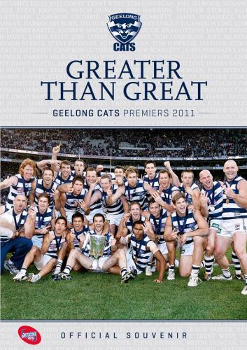 Greater Than Great - Geelong Cats AFL Premiers 2011
