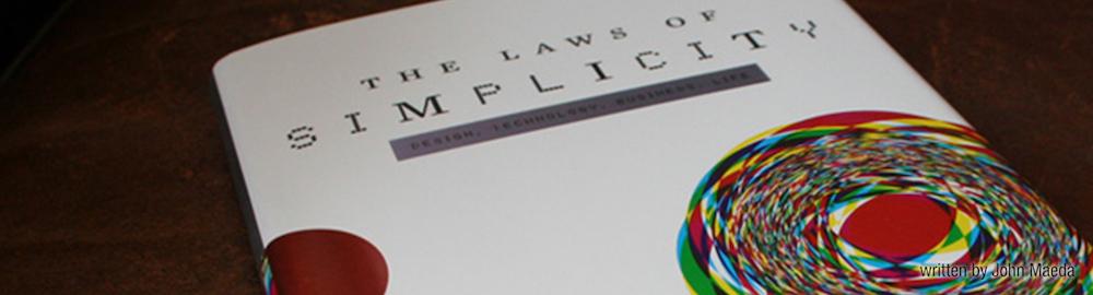 john maeda leyes de la simplicidad