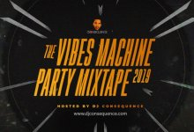Photo of DJ Consequence – The Vibes Machine Party Mixtape 2019