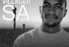 Photo of Villager SA Songs Top 10 (2020)