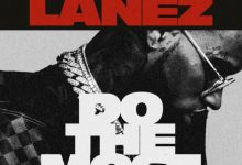 Photo of Tory Lanez – Do The Most
