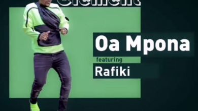 Photo of Listen: Clement – Oa Mpona Featuring Rafiki