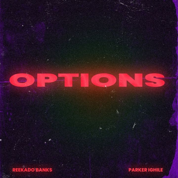 Reekado Banks & Parker Ighile » Options »