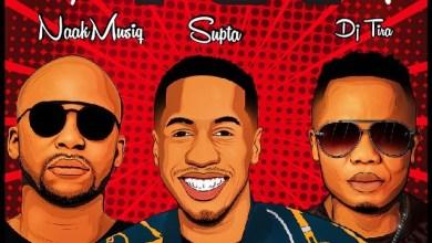Photo of SUPTA – SuperSonic ft. NaakMusiQ & DJ Tira