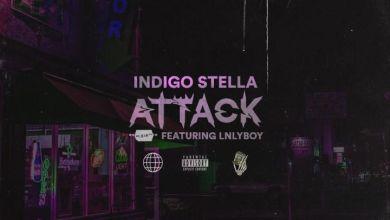 Photo of Indigo Stella – ATTACK Freestyle Ft. LNLYBOY
