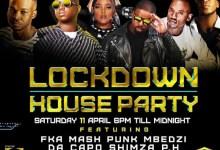 Photo of Next Channel O Lockdown House Party Features FKA Mash,  Punk Mbedzi,  Da Capo,  Shimza,  DBN Gogo &  PH