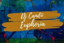 "Photo of Dj Candii Is ""Euphoria"" On New Song"