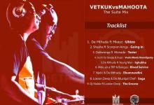 "Photo of Vetkuk Vs Mahoota Drops MetroFM ""The Suite Mix"""