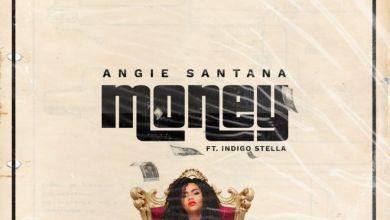 "Photo of ""Money"" By Angie Santana Ft. Indigo Stella Drops This Friday"