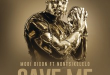 """Photo of Mobi Dixon Drops """"Save Me"""" Feat. Nontsikelelo 