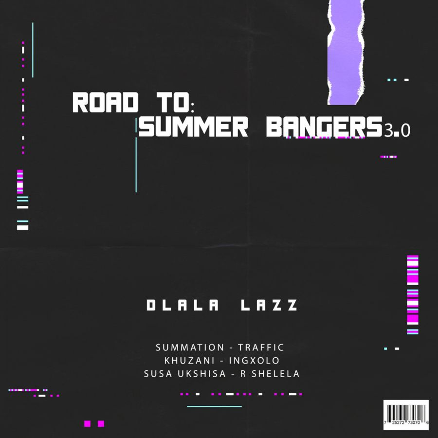 """Dlala Lazz drops """"Road To Summer Bangers 3.0"""""""