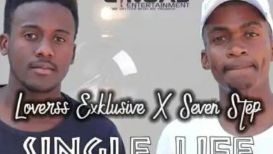 "Photo of Loverss Exklusive & Seven Step drop new song ""Single Life (Ke Single)"""