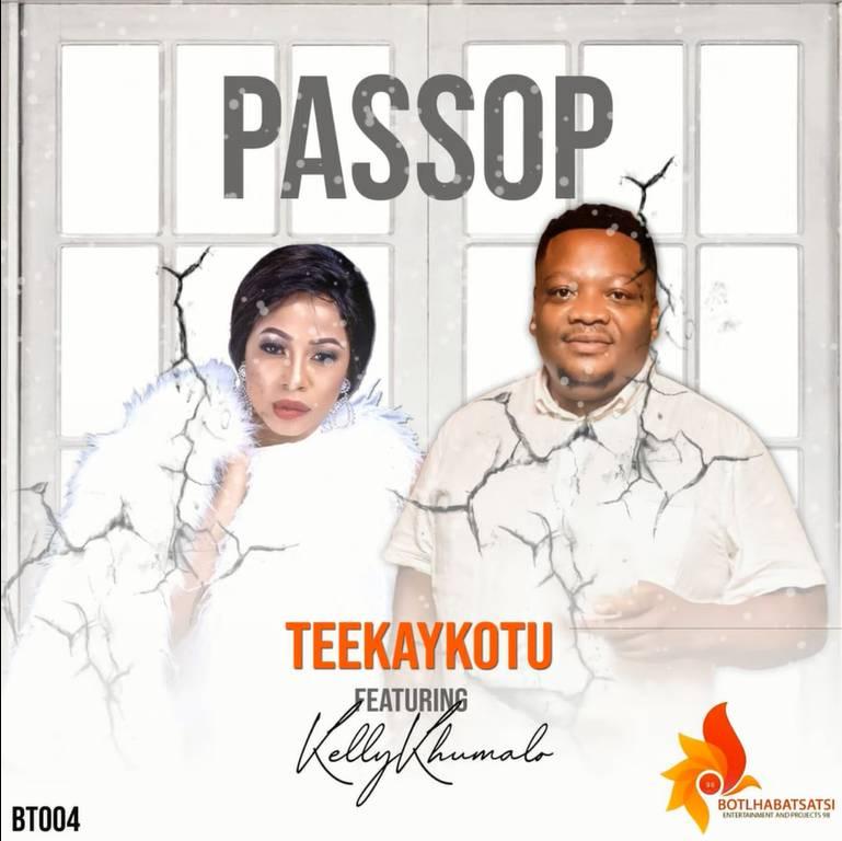 image of Teekay Kotu – Passop Ft. Kelly Khumalo