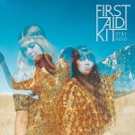 Album Review: First Aid Kit – Stay Gold