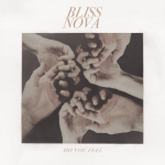 Album Review: Bliss Nova – Do You Feel EP