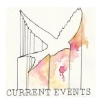 Album Review: Current Events – Need What You Leave