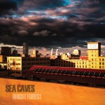 Album Review: Sea Caves – Bright Forest