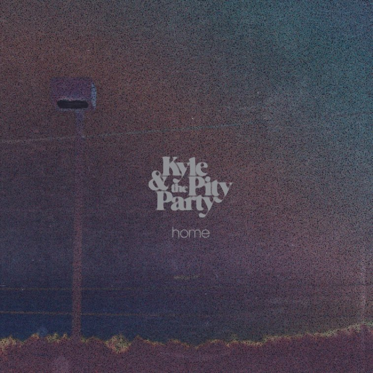 Kyle & the Pity Party Home EP
