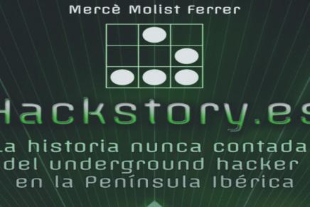 Hackstory, el ebook sobre la historia de los hackers españoles.