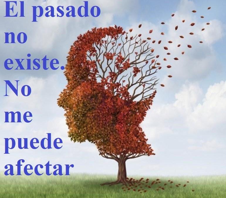 """Reflexión lección 289 (16.10.21) """"El pasado no existe. No me puede afectar""""."""