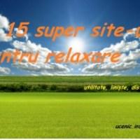 15 super site-uri pentru relaxare