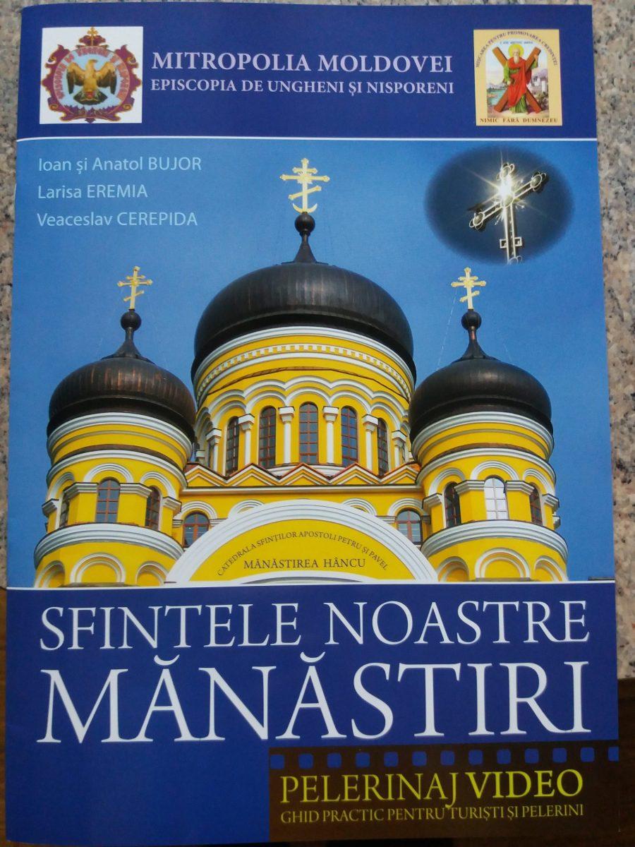"""Jurnalul ,,Sfintele noastre Mănăstiri"""". Ghid pentru turiști"""
