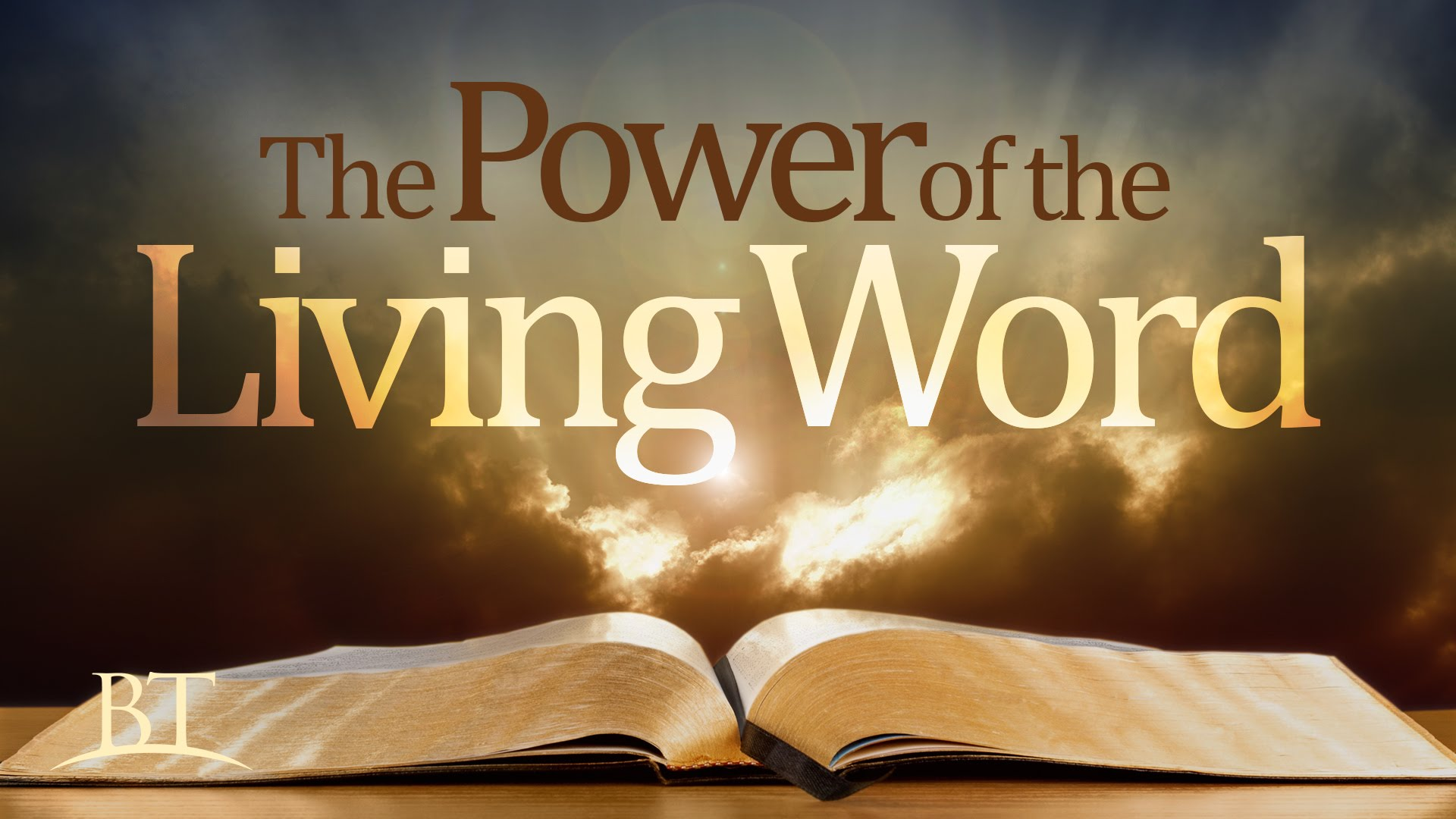 The Power Of The Living Word