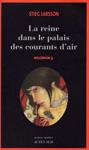 """Книга на французском языке """"La reine dans le palais des courants dair / Девушка, которая взрывала воздушные замки"""""""